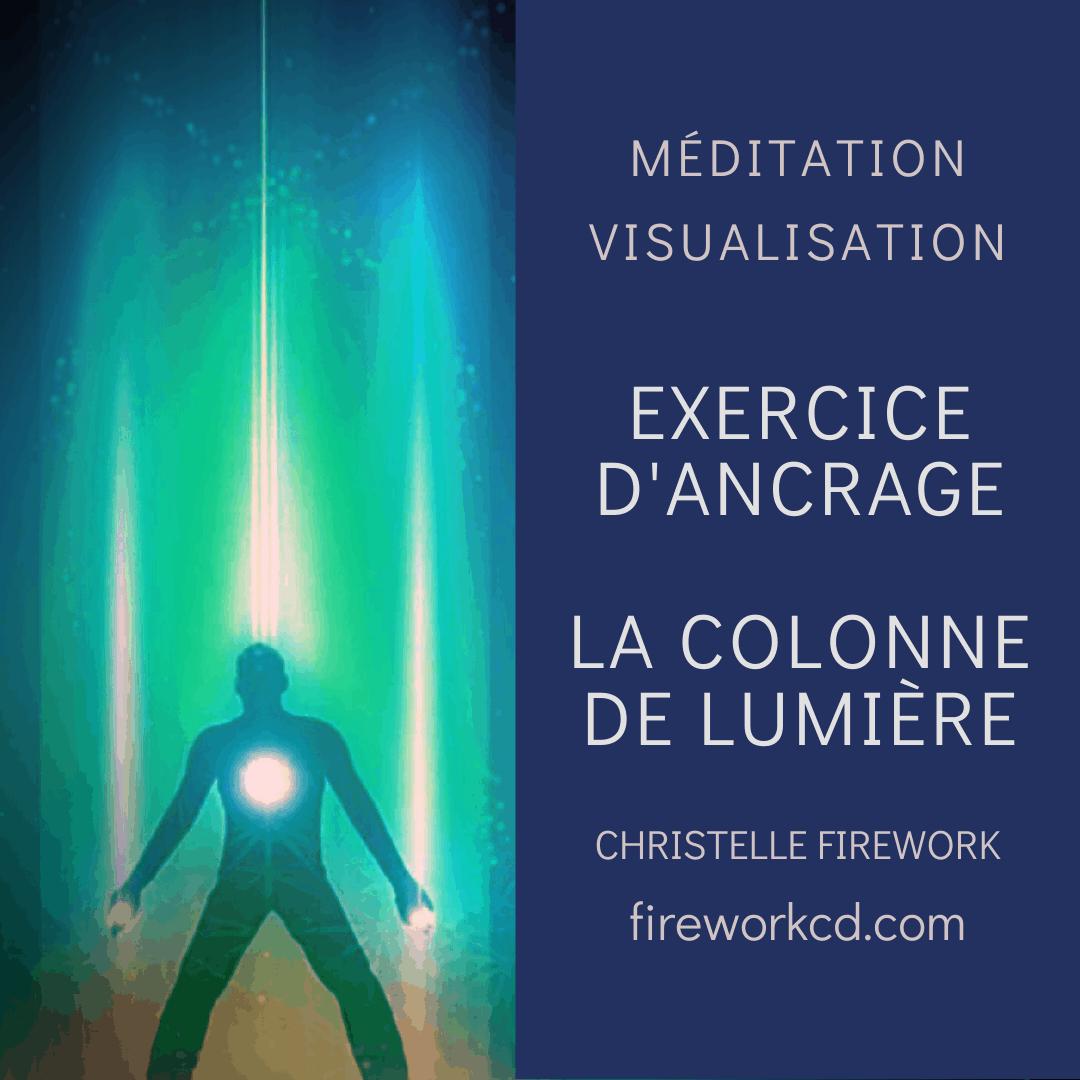 Méditation et visualisation : La colonne de lumière